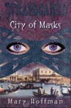 City of Masks (Stravaganza, Book 1) - Mary Hoffman