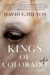 Kings of Colorado - David E. Hilton