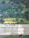 The New Reading the Landscape: Fieldwork in Landscape History - Richard Muir