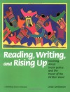 Reading, Writing, and Rising Up: Teaching About Social Justice and the Power of the Written Word - Linda Christensen