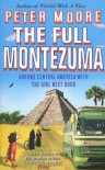 The Full Montezuma - Peter   Moore