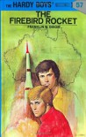 The Firebird Rocket - Franklin W. Dixon