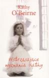 Wstrząsające wyznania Kathy - Kathy O'Beirne