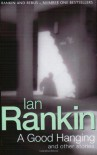 A Good Hanging - Ian Rankin