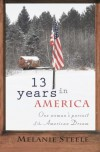 13 Years in America - Melanie Steele