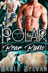 Polar Bear Buns: A BBW Bear Shifter Menage Paranormal Romance Novella (The Twelve Dancing Bears Book 2) - Sable Sylvan