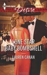 Lone Star Baby Bombshell (Harlequin Desire) - Lauren Canan