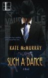 Such a Dance - Kate McMurray