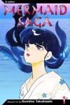 Mermaid Saga, Vol. 1 - Rumiko Takahashi
