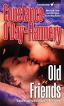 Old Friends (Yellow Brick Road Gang, Book3) - Constance O'Day-Flannery