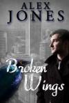 Broken Wings - Alex  Jones