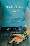 With a Little Luck - Caprice Crane