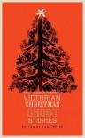 The Valancourt Book of Victorian Christmas Ghost Stories - Sir Walter Scott,  Arthur Conan Doyle, Tara Moore