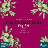 Begehrt (Calendar Girl 7-9) - Audrey Carlan, Dagmar Bittner, SAGA Egmont