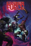 Cyber Force: Rebirth Volume 2 TP (Cyber Force Rebirth Tp) - Marco Turini, Khoi Pham, Marc Silvestri