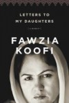Letters to my Daughters - Fawzia Koofi
