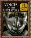 Voices of the Ancestors - Time-Life Books, Charles Phillips, Fergus Fleming