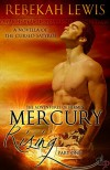 Mercury Rising (The Adventures of Hermes Book 1) - Rebekah Lewis