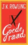 Een goede raad - J.K. Rowling, Carolien Metaal, Sabine Mutsaers