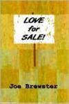 Love for Sale - Joe Brewster