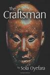 The Craftsman - Sola Oyefara