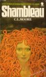 Shambleau - C.L. Moore