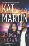 Shadows At Dawn - Kat Martin