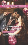 A Millionaire for Cinderella (In Love with the Boss) - Barbara Wallace