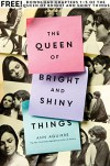 The Queen of Bright and Shiny Things, Chapters 1-5 - Ann Aguirre