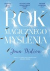 Rok magicznego myślenia - Joan Didion, Hanna Pasierska