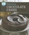 50 Fabulous Chocolate Cakes - Rita Erlich