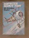 Sopwith Scout 7309 - Patrick Gordon Taylor