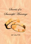 Secrets of a Successful Marriage - Valtyr