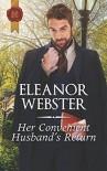 Her Convenient Husband's Return - Eleanor Webster