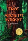 The Tree in the Ancient Forest - Carol Reed-Jones,  Christopher Canyon (Illustrator)