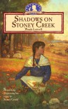 Shadows on Stoney Creek (Sarah's Journey Series #5) - Wanda Luttrell