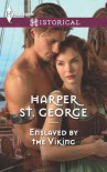 Enslaved by the Viking - Harper St. George