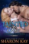 Tainted Kiss - Sharon Kay