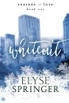 Whiteout (Seasons of Love) (Volume 1) - Elyse Springer