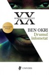 Drumul înfometat - Ben Okri, Marcel Ţara