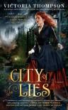 City of Lies (A Counterfeit Lady Novel) - Victoria Thompson