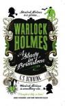 Warlock Holmes - A Study in Brimstone - G.L. Denning