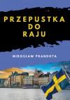 Przepustka do raju  - Mirosław Prandota