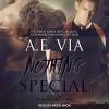 Nothing Special - Aiden Snow, A.E. Via