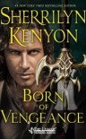 Born of Vengeance: The League: Nemesis Rising - Sherrilyn Kenyon