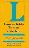 Langenscheidts Taschenwörterbuch Portugiesisch: Portugiesisch - Deutsch / Deutsch - Portugiesisch - Langenscheidt-Redaktion, Friedrich Irmen
