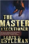 The Master Executioner -
