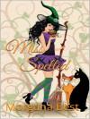 Miss Spelled - Morgana Best