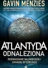 Atlantyda odnaleziona. Rozwiązanie największej zagadki w dziejach świata - Gavin Menzies