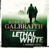 Lethal White - Robert Galbraith, Robert Glenister